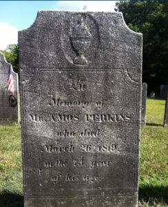 Captain Amos Perkins [21 Nov. 1746-26 Mar. 1819] Revolutionary War Patriot